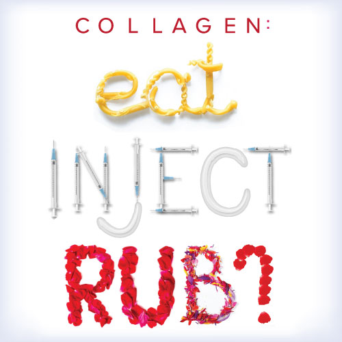 eat inject rub methods for collagen boost